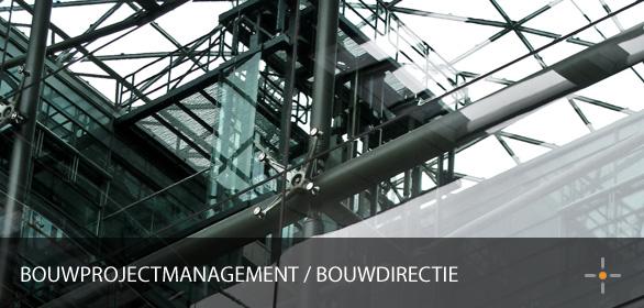 Bouwprojectmanagement / Bouwdirectie